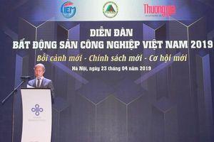 Bất động sản công nghiệp Việt Nam: 'Bối cảnh mới – Chính sách mới – Cơ hội mới'