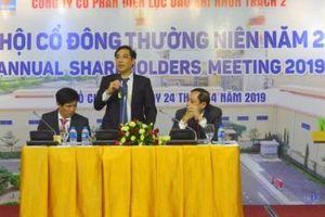 ĐHCĐ Nhơn Trạch 2: POW chưa có kế hoạch thoái vốn, khả năng vượt 10% kế hoạch 2019
