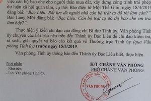 Bí thư Tỉnh ủy Bạc Liêu chỉ đạo làm rõ vụ cán bộ để người nhà 'làm càn'