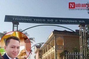 Khởi tố vụ án thầy giáo bị tố khiến nữ sinh lớp 8 có thai ở Lào Cai