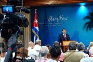 Ngoại trưởng Cuba chỉ trích Mỹ biện minh cho hành vi gây hấn bằng lời 'bịa đặt'