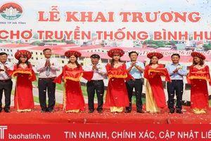 Khai trương chợ truyền thống lớn nhất TP Hà Tĩnh