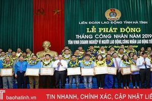 Hà Tĩnh tôn vinh 50 lao động giỏi, 15 doanh nghiệp vì người lao động