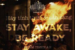 'Hãy tỉnh thức và sẵn sàng' tranh tài tại Liên hoan phim Cannes