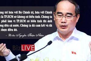 'Chúng tôi hứa với Bộ Chính trị, hứa với Chính phủ là TP.HCM sẽ không có biểu tình'