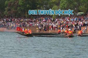Đua thuyền độc mộc trên dòng sông Pô Cô chảy xiết