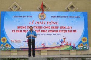 LĐLĐ huyện Bắc Hà: Đảm bảo quyền và phúc lợi tốt hơn cho NLĐ