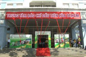 Cận cảnh trung tâm báo chí đầu tiên của TP.HCM