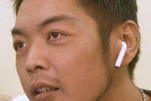 Thanh niên nuốt tai nghe AirPods trong lúc ngủ, tỉnh dậy vẫn nghe thấy tiếng nhạc văng vẳng trong bụng