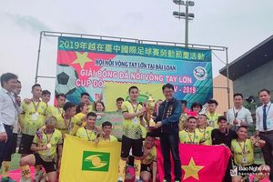 Đội bóng đồng hương Nghệ An vô địch giải 'Nối vòng tay lớn' tại Đài Loan