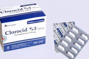 Cảnh giác với thuốc giả Clorocid Tw3 250mg