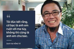 Danh hài Hồng Tơ: Từng đánh bạc thua 3 căn nhà, định tự tử khi bị truy sát