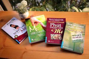 5 cuốn sách hay nhất về mẹ mà ai cũng cần nên đọc