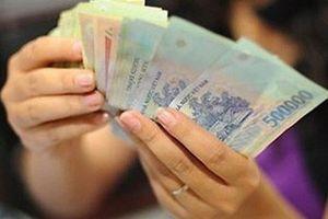 Chính thức tăng lương cơ sở lên 1,49 triệu đồng từ 1/7