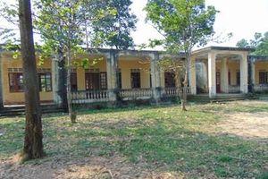 Hai cơ sở giáo dục bị bỏ hoang gây lãng phí