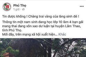 Điểm nhấn giáo dục: Thực hư nam sinh lớp 10 làm bốn bạn mang thai ở Phú Thọ