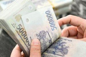 Lương cơ sở chắc chắn lên 1,49 triệu đồng mỗi tháng từ 1/7