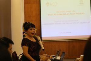 Hội thảo tham vấn 'Báo cáo đánh giá An toàn nhà báo' ở Việt Nam