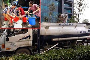 Thủ đô thiếu nước: Sống ở chung cư cao cấp mà vẫn khốn khổ vì mất nước