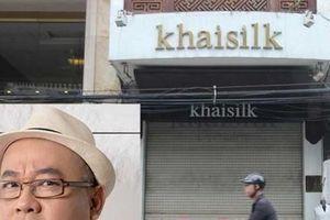Tổng Cục QLTT: Trách nhiệm xử lý vụ Khaisilk thuộc công an Hà Nội
