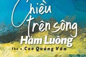 Cao Quảng Văn an nhiên trong mạch thơ truyền thống