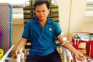 Kiểm sát viên 5 lần hiến máu cứu người