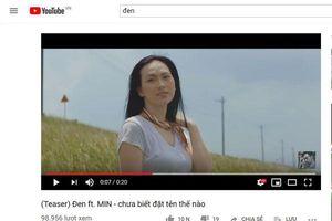 Đen Vâu tung teaser MV với Min: Quan trọng là chưa tìm được tựa đề và muôn vàn gợi ý có 1-0-2 từ netizen