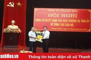 Ban Thường vụ Tỉnh ủy công bố Quyết định về công tác cán bộ tại huyện Quảng Xương và Đông Sơn