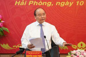 Thủ tướng: Hải Phòng có muốn trở thành trung tâm phía Bắc không?