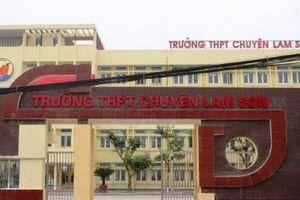 Hiệu trưởng Trường THPT chuyên Lam Sơn: 'Tôi không viết đơn từ chức'