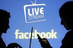 Vi phạm quy định, người dùng sẽ bị Facebook 'cấm' Livestream