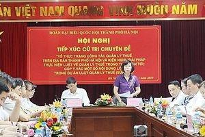 Đoàn đại biểu Quốc hội TP Hà Nội: Tiếp xúc cử tri chuyên đề công tác quản lý thuế