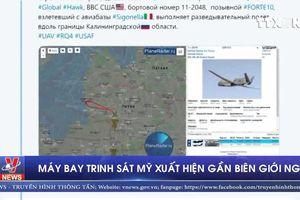 Máy bay trinh sát Mỹ xuất hiện gần biên giới Nga
