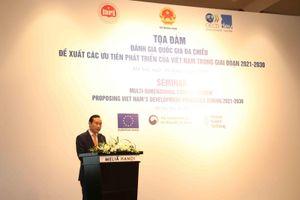 Đề xuất các ưu tiên phát triển của Việt Nam trong giai đoạn 2021 - 2030