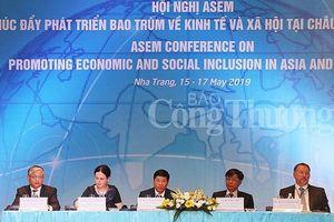 Hội nghị thượng đỉnh Á- Âu: Thúc đẩy phát triển bao trùm về kinh tế và xã hội
