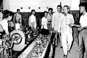 Nhìn lại những quan điểm vượt thời đại về kinh tế của Chủ tịch Hồ Chí Minh