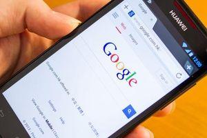 Google đòi 'chia tay' Huawei, người dùng Việt Nam lo lắng