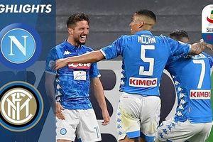 Napoli - Inter Milan 4-1: Zielinski, Mertens, Fabian Ruiz xuất thần hạ Inter