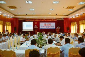 Quảng Ngãi: Hội thảo lấy ý kiến dự thảo Bộ luật Lao động