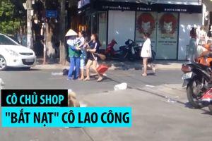 Vứt rác bừa bãi lại đánh lao công: Phạt nữ chủ shop quần áo 2,5 triệu