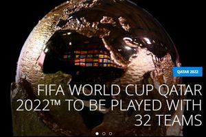 FIFA quyết định số đội bóng dự World Cup 2022