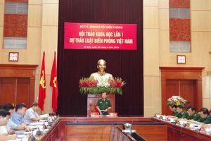 Hội thảo khoa học lần 1 Dự thảo Luật Biên phòng Việt Nam