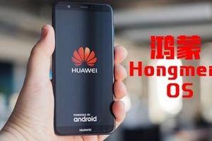 Huawei đã đăng ký bản quyền cho HongMeng OS