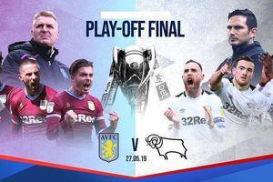 Nhận định Aston Villa - Derby County: Cuộc chiến kim tiền