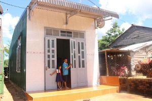 Đắk Lắk: 5.406 hộ nghèo được hỗ trợ xây dựng nhà ở