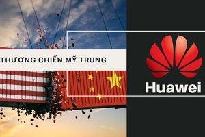 Huawei chỉ là 'tốt thí' trong cuộc Chiến tranh Lạnh mới giữa Trung Quốc và Mỹ