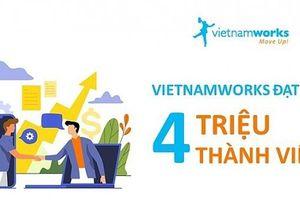 Vietnamworks đạt mốc 4 triệu thành viên đăng ký