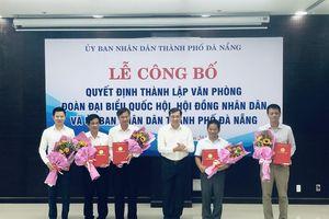 Đà Nẵng hợp nhất 3 văn phòng ĐBQH, HĐND, UBND