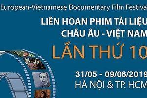 Liên hoan phim tài liệu châu Âu-Việt Nam lần thứ 10 sẽ diễn ra tại Hà Nội và TP HCM