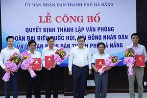 Đà Nẵng hợp nhất 3 văn phòng, bổ nhiệm 5 lãnh đạo